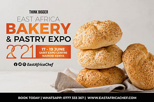 East Africa Bakery and Pastry Expo 2021